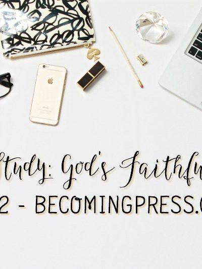 Verse Study: God's Faithfulness – Part 2