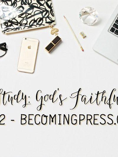 Verse Study: God's Faithfulness – Part 2