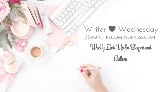 Writer Wednesday: My Process for Writing a Blog Post (Link Up) from Becoming Press