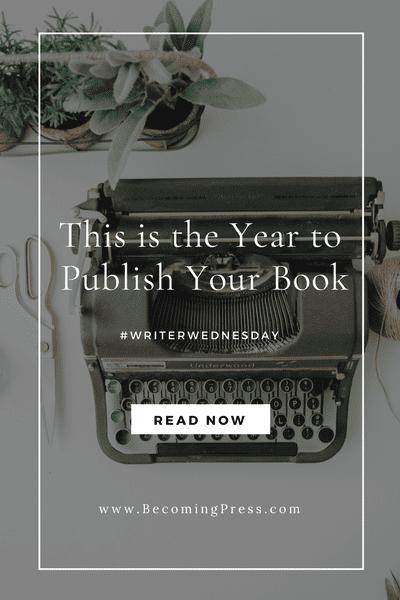 #WriterWednesday: This is the Year to Publish Your Book #unitedhousepublishing (linkup)